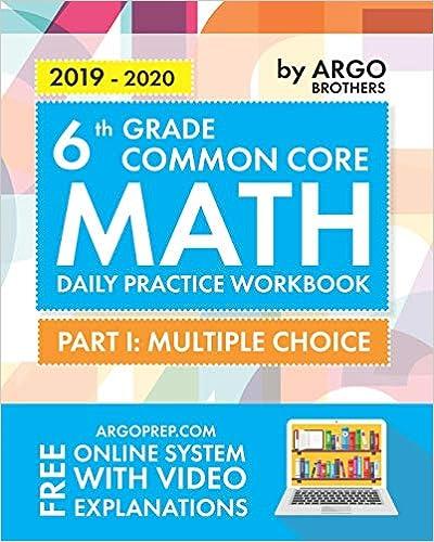 Argo Brothers Math Workbook, Grade 6: Common Core Math ...