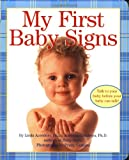 My First Baby Signs, Linda Acredolo, 006009074X