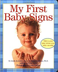My First Baby Signs (Baby Signs (Harperfestival))