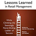Lessons Learned in Retail Management | Jeannie G Bruenning