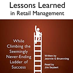 Lessons Learned in Retail Management