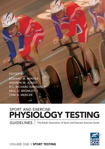 Sport and Exercise Physiology Testing Guidelines: Volume I - Sport Testing: The British Association of Sport and Exercise Sciences Guide