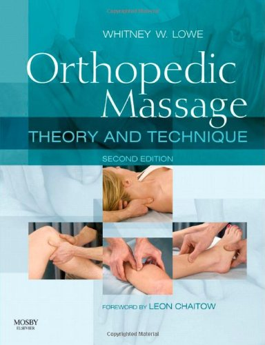 Orthopedic Massage: Theory and Technique, 2e