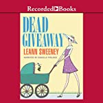 Dead Giveaway: A Yellow Rose Mystery, Book 3 | Leann Sweeney