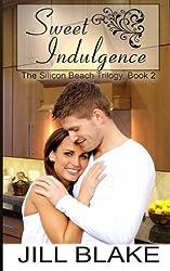 Sweet Indulgence (The Silicon Beach Trilogy) (Volume 2)