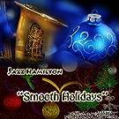 Smooth Holidays