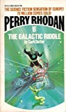 THE GALACTIC RIDDLE : PERRY RHODAN #8