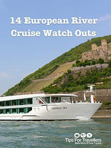 Clip: 14 European River Cruise Watch Outs