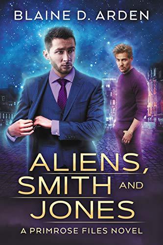Aliens, Smith and Jones (The Primrose Files)