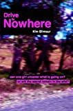 Drive to Nowhere, Kim Gilmour, 0955678706