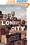 The Lonely City: Adventures in the Ar...