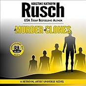 A Murder of Clones: Anniversary Day Saga, Book 3 (Retrieval Artist Universe) | Kristine Kathryn Rusch