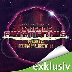 Nahende Finsternis (Der Ruul-Konflikt 2)