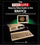 The Time-Life Step-by-Step Guide to the IBM PC Jr, , 0394725190
