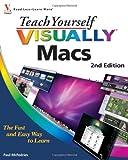 Teach Yourself VISUALLY Macs, Second Edition