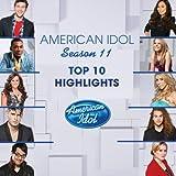 American Idol Season 11 Top 10 Highlights