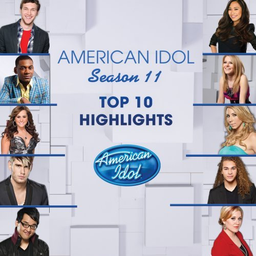 american-idol-season-11-top-10-highlights