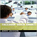 Facebook Quick Guides: 10 Ways to Promote Your Consulting Business on Facebook | Jerry Jackson