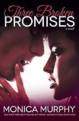 Three Broken Promises: A Novel (One Week Girlfriend Quartet Book 3)
