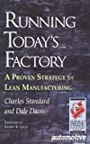 img - for Running Today's Factory: A Proven Strategy for Lean Manufacturing book / textbook / text book