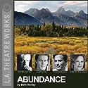 Abundance Performance by Beth Henley Narrated by JoBeth Williams, Ed Begley Jr., Amy Madigan, Gary Cole, Steven Weber