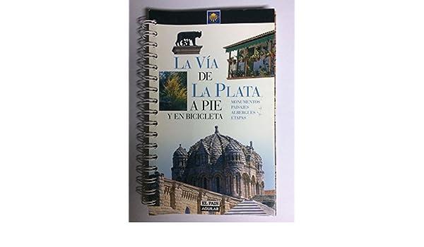 La Via De La Plata (