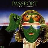 Passport, Looking Thru by PASSPORT (1994-02-21)