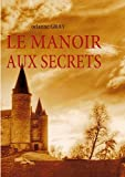 le manoir aux secrets french edition