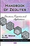 Handbook of Zeolites, T. W. Wong, 160741046X