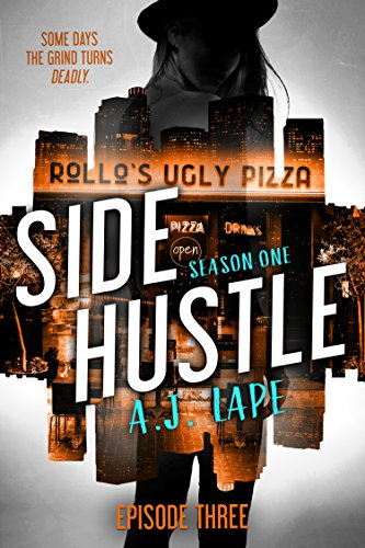 - Side Hustle: Season One, Episode 3 (A Darcy Walker Side Hustle Mystery: Season One)