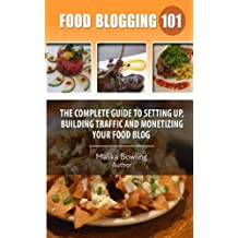 Food Blogging 101