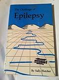 The Challenge of Epilepsy, Sally Fletcher, 0961551399