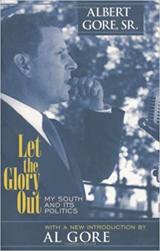 Book Let the Glory Out: My South and its Politics