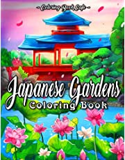 Japanese Gardens Coloring Book: An Adult Coloring Book Featuring Zen-Inspired Gardens, Charming Bonsai Trees, Beautiful Temples and Pagoda Statues