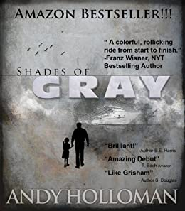 Shades of Gray by [Holloman, Andy]