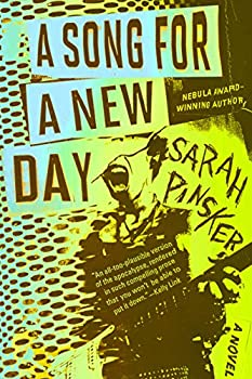 A Song for a New Day by Sarah Pinsker science fiction and fantasy book and audiobook reviews
