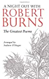 img - for A Night Out with Robert Burns: The Greatest Poems by Robert Burns (2009-01-06) book / textbook / text book