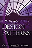 Design Patterns, Christopher G. Lasater, 1598220314