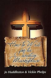 How to Write for the Christian Marketplace
