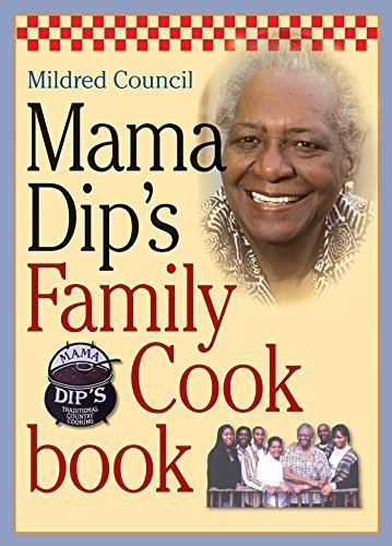 Mama Dips - Mama Dip's Family Cookbook by Council, Mildred (2005) Paperback