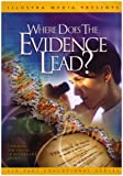 Where Does the Evidence Lead: Exploring the Theory of Intelligent Design [DVD] [Region 1] [US Import] [NTSC]