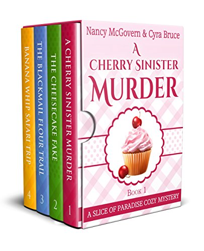 A Slice of Paradise Cozy Mystery BOX SET, Books 1-4: A Culinary Cozy Mystery Series With Delicious Recipes by [McGovern, Nancy, Bruce, Cyra]