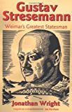 Gustav Stresemann, Jonathan Wright, 0198219490
