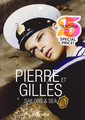 Descargar Libro Pierre Et Gilles. Sailors & Sea Desconocido