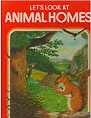 Let's Look at Animal Homes de Cathy…