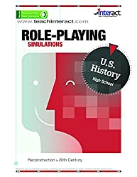 Role-Playing Simulations: High School U.S. History - Reconstruction to 20th Century