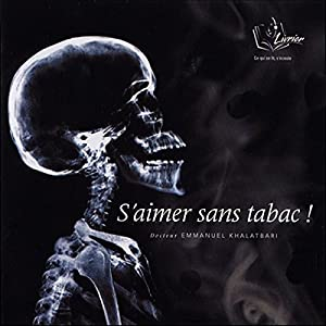 S'aimer sans tabac ! Discours