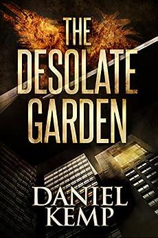 The Desolate Garden by [Kemp, Daniel]