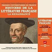 La Renaissance (Histoire de la littérature française 2) | Alain Viala