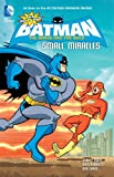 img - for The All-New Batman: The Brave and the Bold: Small Miracles book / textbook / text book